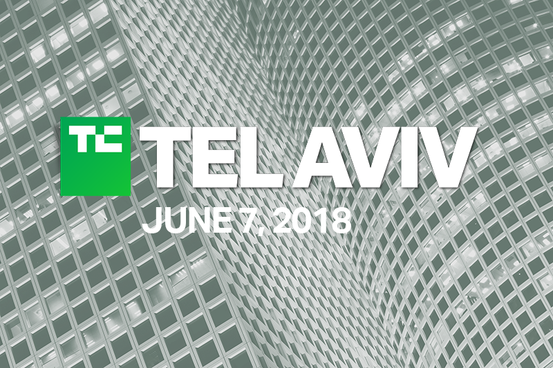 Meet us at the TechCrunch TelAviv 2018 - June 7